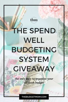 The Spend Well Budget Binder Giveaway! Start your month out right with a more organized budget, less stress, and more money saved!