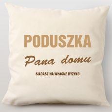 Poduszka personalizowana PAN DOMU idealny na urodziny