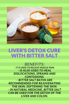 The liver is an extremely important organ in the body, with an essential role in digestion and in providing nutrients to the body's cells, but also in detoxification and the cleansing of toxins, heavy metals, viruses, parasites, etc.  Bitter salt is a substance used in both classical and natural medicine.
