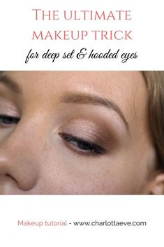 Learn how to work with deep set and hooded eyes with this easy makeup trick! #makeuptutorial #makeuptutorials #beautyblog #deepseteyes #hoodedeyes