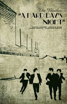 A Hard Day's Night; The Beatles. #beatles #music #poster