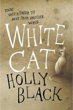 White Cat, by Holly Black