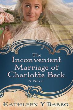 The Inconvenient Marriage of Charlotte Beck - We had fun reading this book!
