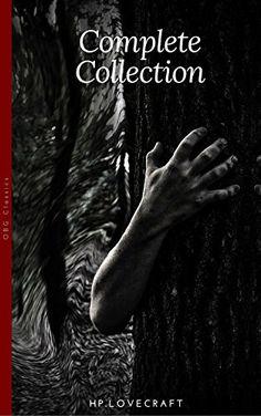 H. P. Lovecraft: The Complete Fiction by H.P Lovecraft https://www.amazon.com/dp/B0746BT29F/ref=cm_sw_r_pi_dp_x_1NUEzbV3A993J