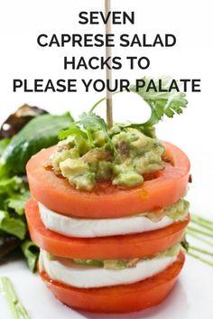 7 Caprese Salad Hacks to Please Your Palete | eBay