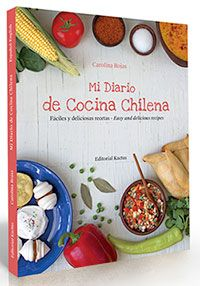 "I invite you to learn about and buy my book ""Mi Diario de Cocina Chilena"", a diverse and bilingual book, with the best recipes of my native country of Chile Quiches, Bread Recipes, Cake Recipes, Starter Dishes, Coconut Flan, Chilean Recipes, Chilean Food, Oven Baked Chicken, Sin Gluten"