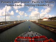 Panama Canal Time Lapse - Full Transit From the Pacific Ocean to the Atl...