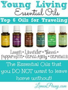 Young Living Essential Oils for Traveling! You do not want to leave home this summer without these!