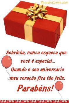 Sobrinha, nunca esqueça que você é especial. Quando é... Container, Gift Wrapping, Gifts, Blouse, Thoughts, Paper Wrapping, Presents, Wrapping Gifts, Gifs