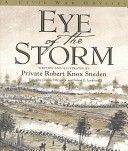 Eye of the storm: a Civil War odyssey       E601 .S667 2000