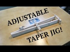 Make It - Adjustable Taper Jig - YouTube