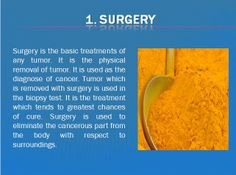 Surgery is the basic treatments of any tumor Stem Cells, Cancer Treatment, Surgery, The Cure, How To Remove, Therapy, Counseling
