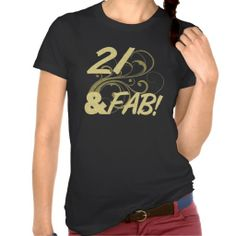 21 And Fabulous Birthday T-shirt for women. A trendy 21st birthday gift idea for girls, with girly floral pattern and glittery texture.