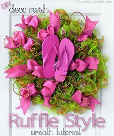 Ruffle Style Deco Mesh Wreath Tutorial http://blog.mardigrasoutlet.com/2013/05/Flip-Flop-Ruffled-Wreath-For-Summer.html
