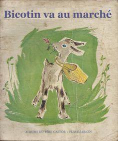 école : références: Bicotin va au marché (Annie Butel, 1962)