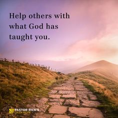 Help Others with What God Has Taught You - Pastor Rick's Daily Hope Rick Warren Quotes, Pastor Rick Warren, Reading Help, Continue Reading, Prayer Partner, Feeling Inadequate, Famous Movie Quotes, Strong Women Quotes, Historical Quotes