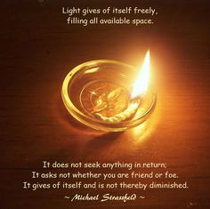 Light gives of itself freely...