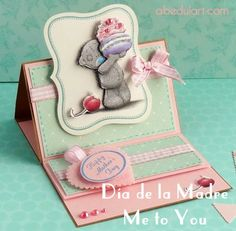 #tarjetas de #scrapbooking bonitas hechas con amor y con #colecciones amorosas #metoyou #diadelamadre Fancy Fold Cards, Folded Cards, Kids Cards, Baby Cards, Mother's Day Projects, Tattered Lace Cards, Happy Mother S Day, Tatty Teddy, Easel Cards