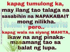 . Pinoy Quotes, Evil Person, Periodic Table, Sayings, Periodic Table Chart, Lyrics, Periotic Table, Quotations, Idioms