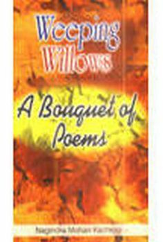 Weeping Willows: A Bouquet of Poems.