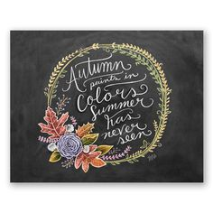 Fall Art - Autumn Paints in Colors - Fall Decor - Chalkboard Art - Fall Quote - Autumn Art - Hand Lettering Chalkboard Decor, Chalkboard Lettering, Chalkboard Writing, Framed Chalkboard, Black Chalkboard, Autumn Painting, Autumn Art, Autumn Leaves, Citation Art