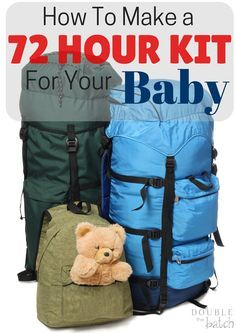 You've got yours and your spouses 72 hour kit taken care of but what about your baby? Babies have a lot of different needs and your kit probably won't cut it for them. Here's a great list of what to put in the 72 hour kit for your baby!