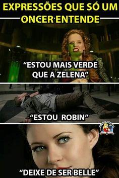 """Kkkkkkkkkkkk """"deixe de ser Belle""""= deixe de ser trouxa!!! Estou Robin= estou morto"""