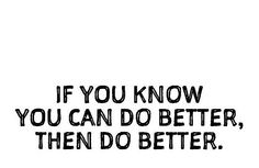 If you know you can, then do.