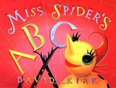 Miss Spider's ABC by David Kirk | Goodreads