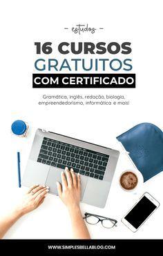 16 Cursos Online Gratuitos Com Certificado De Conclusao Cursos Online De Graca Cursos Gratuitos E Escola Virtual