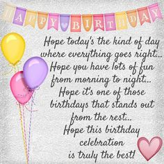 happy birthday wishes Happy Birthday Quotes : - Quotes Boxes Happy Birthday Niece Wishes, Happy Birthday Beautiful Friend, Happy Birthday Typography, Happy Birthday Quotes For Friends, Birthday Wishes Messages, Birthday Cards, Birthday Sayings, Beautiful Birthday Quotes, 25th Birthday