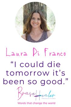 Q: If you were to die tomorrow, would you be at peace knowing you had lived a full, happy and meaningful life?  A: I could die tomorrow, it's been so good.   Don't miss this inspirational interview with Laura Di Franco, Author of 8 books, including 4 Amazon Best Sellers, the Owner of Brave Healer Productions, Inspirational Speaker, Podcaster, Tae Kwon Do Black Belt and Mom of two.   #AmazonBestSellers #authorinterview #inspiration #InspiringMompreneurs #BraveHealer #inspirationalwords…