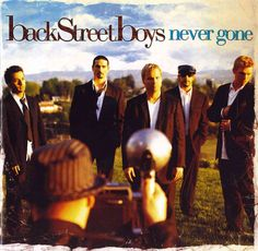 The Backstreet Boys were the primary sensation of the late-1990s boy-band craze, and their fourth record bears the title NEVER GONE. It is an almost defiant proclamation for a group that held five yea