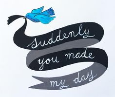 Doodle 68. Suddenly you made my day. There have been a lot of blue birds recently! #365anniedoodles
