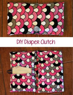 DIY Diaper Clutch Tutorial (great to leave in the car!)