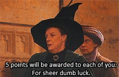 """When McGonagall rewarded three tweens for taking down a class XXXX magical creature instead of sending a strong message to the student body that vigilante justice is not tolerated, for everyone's safety.  """"Break the rules and profit,"""" that's what I always say.  