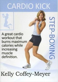 Kelly Coffey's Cardio Kick Step-Boxing