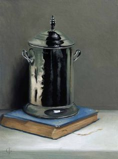 4th December, James Gillick, 'Silver Pot and Book'  oil on linen over panel  Signed  15.75 x 11.8ins (40 x 30cm)