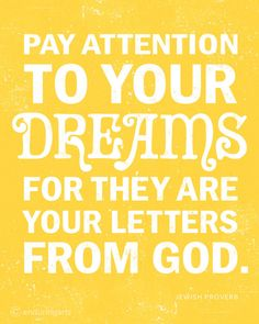"""Let your dreams lead you to hunger for Yahweh God & true salvation.Be hungry to learn for fulfillment of the Word of God as a """"meal"""" that feeds the soul & teaches you to be the Light in glory with God. Great Quotes, Quotes To Live By, Me Quotes, Inspirational Quotes, Mommy Quotes, Spirit Quotes, Post Quotes, Jewish Proverbs, Encouragement"""