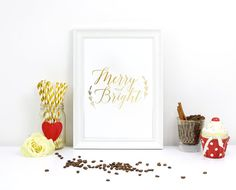Merry and Bright Print Real Gold Foil Print by LovelyPosters Gold Bedroom Decor, Bedroom Prints, Nursery Decor, Glamour Decor, Love Wall Art, Shops, Typographic Poster, Typography, Gold Foil Print