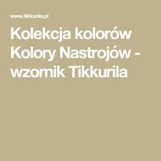 Kolekcja kolorów Kolory Nastrojów - wzornik Tikkurila
