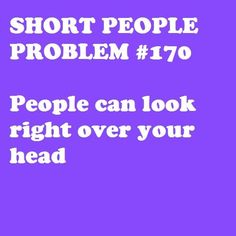 Short people problem #170