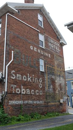 ghost signs for Bull Durham Smoking Tobacco – Gold Medal Flour – Union Hotel- Ed. Dill, Prop. – Bedford, PA