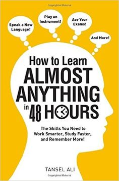 (Get This Books) How to Learn Almost Anything in 48 Hours: The Skills You Need to Work Smarter, Study Faster, and Remember More! Book Club Books, Book Lists, The Book, Best Books To Read, Good Books, My Books, Memory Strategies, Books For Self Improvement, Personal Development Books