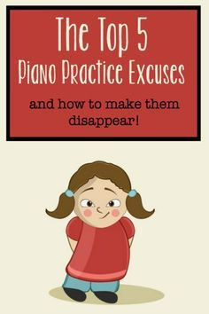 If you hear these excuses, you'll want these solutions! #pianoteachertips #peacefulpractice #NoMoreExcuses