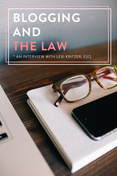 Some great answers to the legal questions you may have about blogging. #blogging #legal
