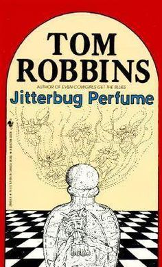 Jitterbug Perfume.  A tale of romance, immortality and using your nose.