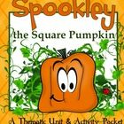 The Legend Of Spookley The Square Pumpkin Book Written By Joe TroianoThis October Unit has 50 pages of ideas, activities and printables that co...