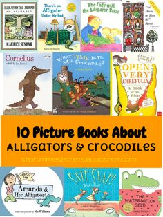 Story Time Secrets: 10 Picture Books About Alligators and Crocodiles