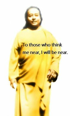 """Paramhansa Yogananda  HAPPY MAHASAMDHI!  A disciple once asked Yogananda:""""Sir, after you are gone, will you be as close to us as you are now?""""  """"To those who think me near,"""" he replied, """"I will be near."""""""